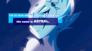 i'm in love whit Astral. by LadyDragneel