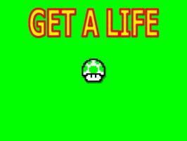 Get A Life by thelast1uthinkof