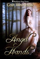 Angel Hands by Cait Reynolds (book cover) by caitrey