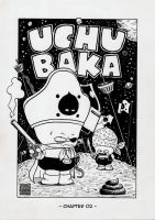 UCHU BAKA - chapter two by RomeroComics