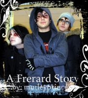 -A Frerard Story- by motleyprincess