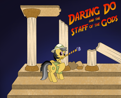 Request: Daring Do and the Staff of Gods by white-tigress-12158