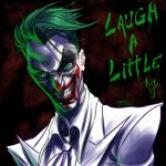 Joker: Laugh a little by FooRay