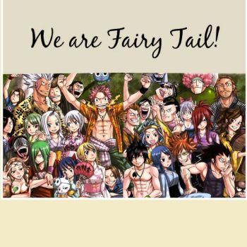 WE ARE FAIRY TAIL! by Feizu-chan