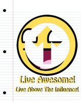 Live Awesome by unrealfate