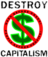 DESTROY CAPITALI$M : --------+ by scart