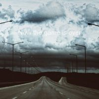 Now the game is over by tugbaakdag