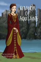 Eleanor of Aquitaine, Queen of England/France by daretoswim7709