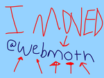 MOVED TO @webmoth by moth7