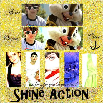 shine action by Ofmyforyou