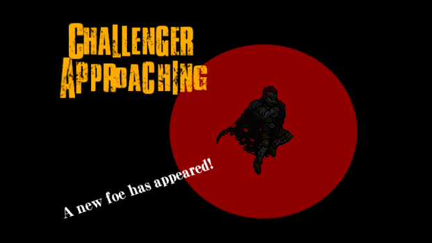 *SPOILER ALERT!* Challenger Approaches... ??? by KashimaDAC