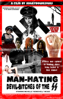 Man-Hating Devil-Bitches Of The SS Poster by MrAngryDog