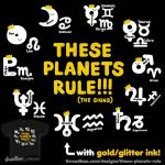 THESE PLANETS RULE!!! Astrology tee design by ilovegravy