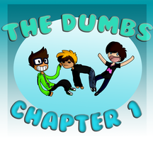 The Dumbs Chapt1 Cover by Letipup