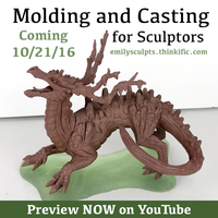 Molding and Casting for Sculptors - Opens TOMORROW by emilySculpts