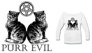 Purr Evil Shirts by Enlightenup23