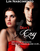 Don't Cry by MaryPSalles
