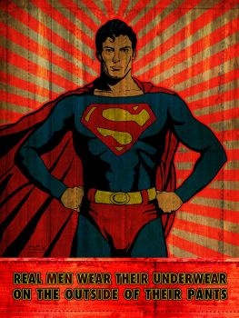 Superman man Of Steel-real men wear underwear by HalHefnerART