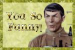 Spock--'You So Funny' by schematization