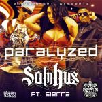 Paralyzed Sol N Hus Ft Sierra by GrahamPhisherDotCom