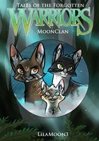 Warriors - Tales of the Forgotten .:MoonClan:. by little-space-ace