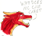 Why Does No One Care!? by DannyP514