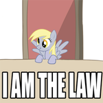 Derpy is the Law by AresiusX