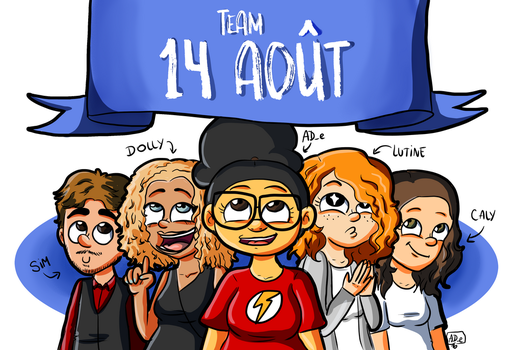 Team 14 aout by ADeDessine