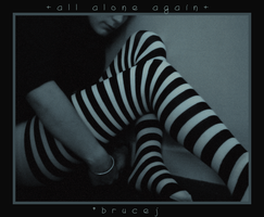 +All Alone Again+ by brucej