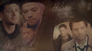 Home is with you (Destiel Wallpaper) by mistofstars