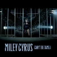 Miley Cyrus - Can't Be Tamed by JohnACMarques