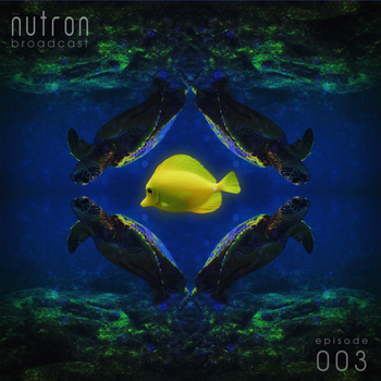 Cover Art - the nutron broadcast 003 by zephyrxero