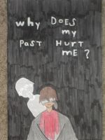 Why does my past hurt me? by Hawklegs