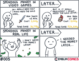 Spending money in video games vs real life by EmblimComics