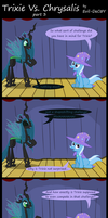 Trixie Vs. Chrysalis (part 3) by Evil-DeC0Y