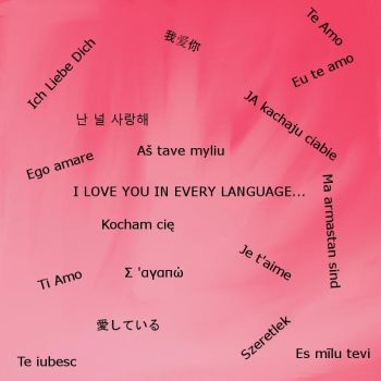 I Love You in Every Language by KayKatastr0phe