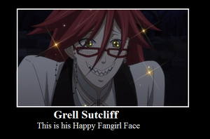 Happy Fangirl Grell Motivational by PurfectPrincessGirl