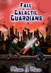 Fall of the Galactic Guardians by Miguelhan
