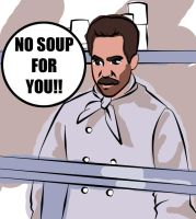 Soup Nazi by TheSpyWhoLuvedMe