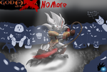 God of No More!!! by ColorDrake