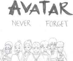 Never Forget 1 Year Aniversery by avatar-is-life