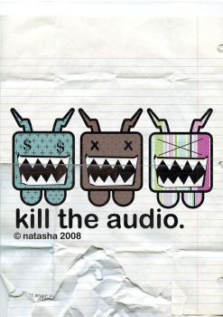 kill the audio by electrokuted