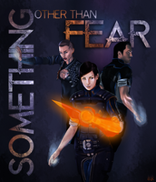 Something Other Than Fear (poster) by Greendelle