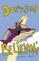 Don't Stop Believin by dawgmastas