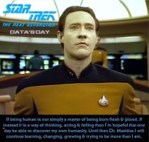 Star Trek The Next Generation Data in Data's Day by ENT2PRI9SE