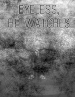Eyeless, He Watches by AlucardX60