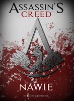 ASSASSIN'S CREED - NAWIE cover by DarthDestruktor