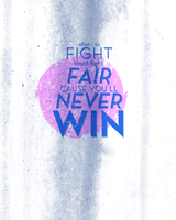 Fight fair. by terfone313