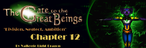 GTTGB - Division, Neglect, Ambition - Chapter 12 by JarODragon