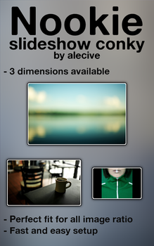 Nookie Slideshow Conky by alecive